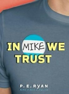 BOOK COVER In Mike We Trust